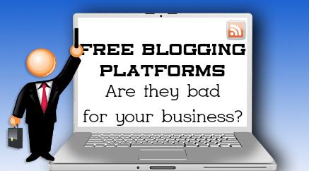 Free blogging platforms - bad for business?