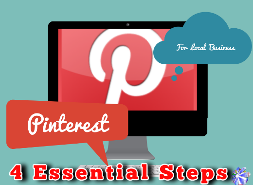 4 steps you need to use Pinterest for Local Business marketing
