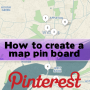 how to create a pinterest place map board