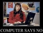 computer says no...