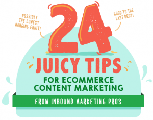 24 expert tips for ecommerce content marketing