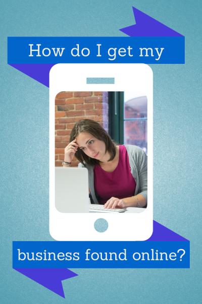 How do I get my business found online
