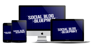 Social Blog Blueprint Review Part 1 (Is This Blogging Course for You?)