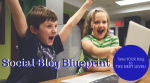 Social Blog Bluepring - Take your blog to the next level