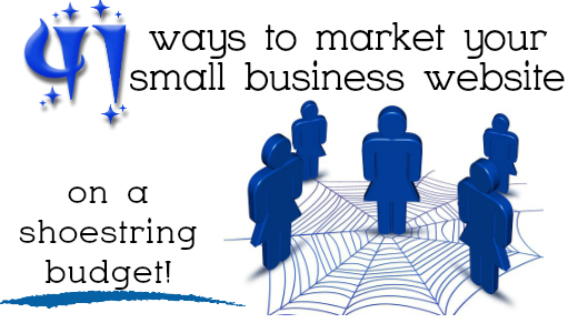 41 ways to market your small business on a shoe string budget
