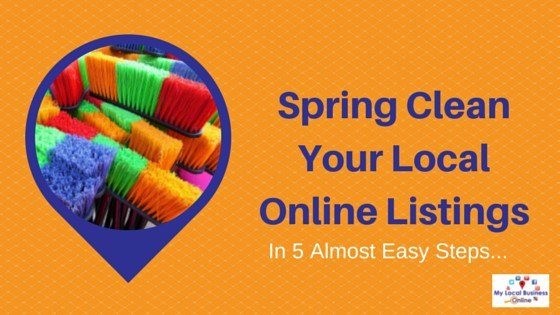 5 steps to Spring Clean Your Local Online Listings
