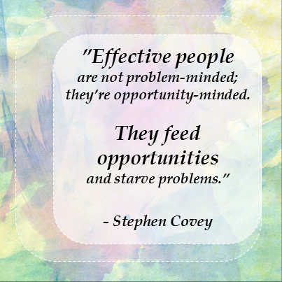 effective people are not problem minded