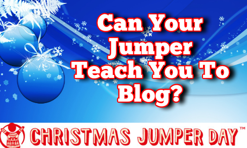 blogging lessons from your christmas jumper