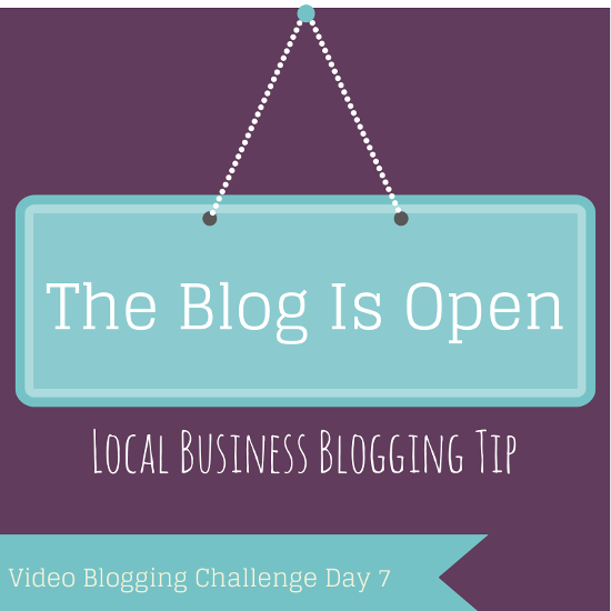 video blog - a local business blogging tip