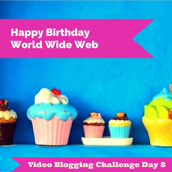 Day 8 of Bonnie Gean's Video Blogging Challenge - HapVideo Blogging Challenge, day 8 - Happy Birthday World Wide Web