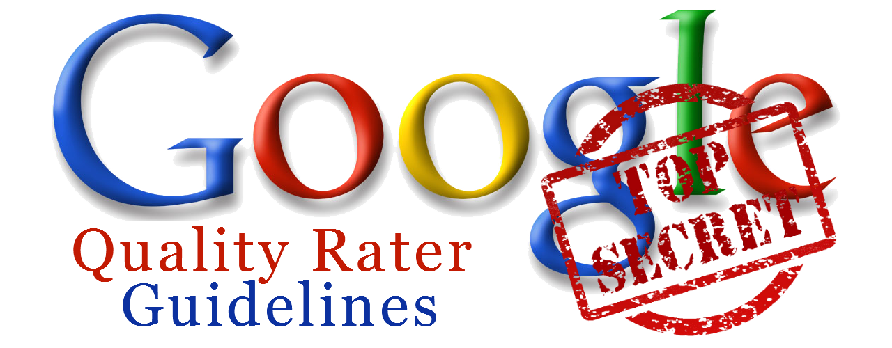 Google Quality Rater Guidelines - what your local business needs to know