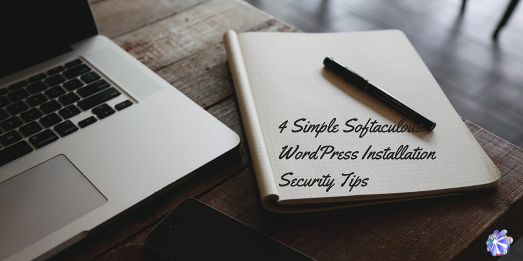 4 Quick and Simple Softaculous WordPress Installation Security Tips