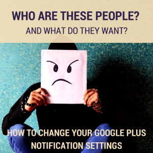 How to change your Google Plus Notification settings