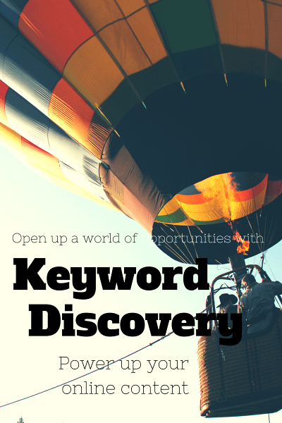 power up your online content with keyword discovery