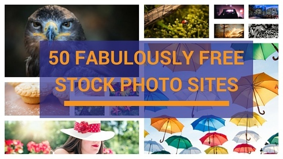 50 Fabulously free stock photo sites to bling up your blog